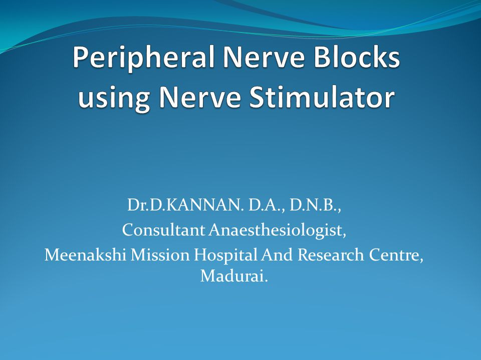 Dr.D.KANNAN. D.A., D.N.B., Consultant Anaesthesiologist, Meenakshi Mission Hospital And Research Centre, Madurai.