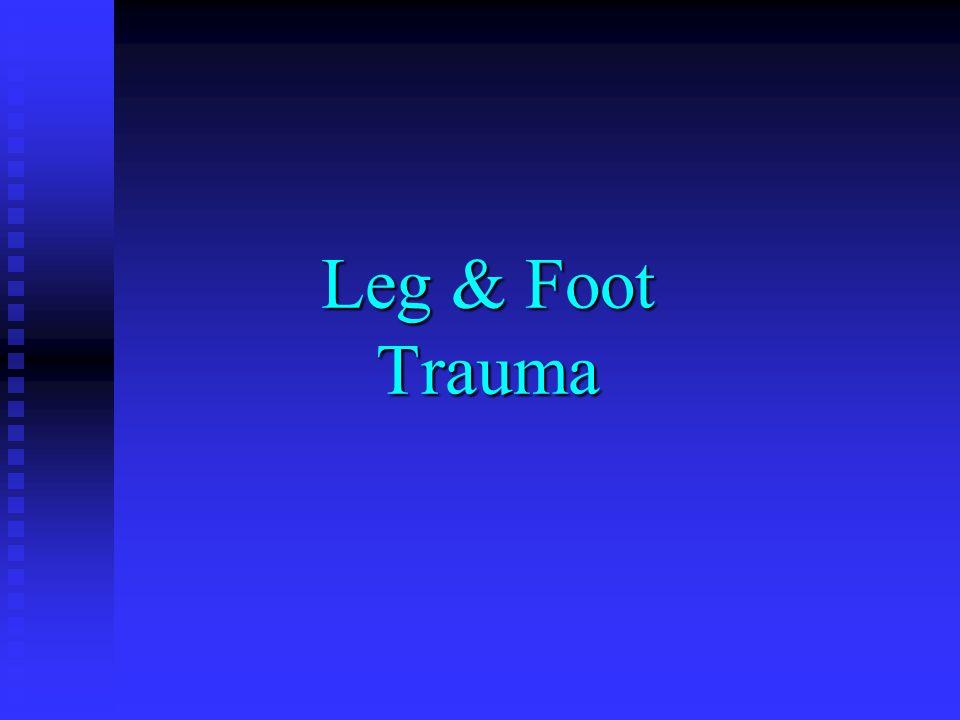 Leg & Foot Trauma
