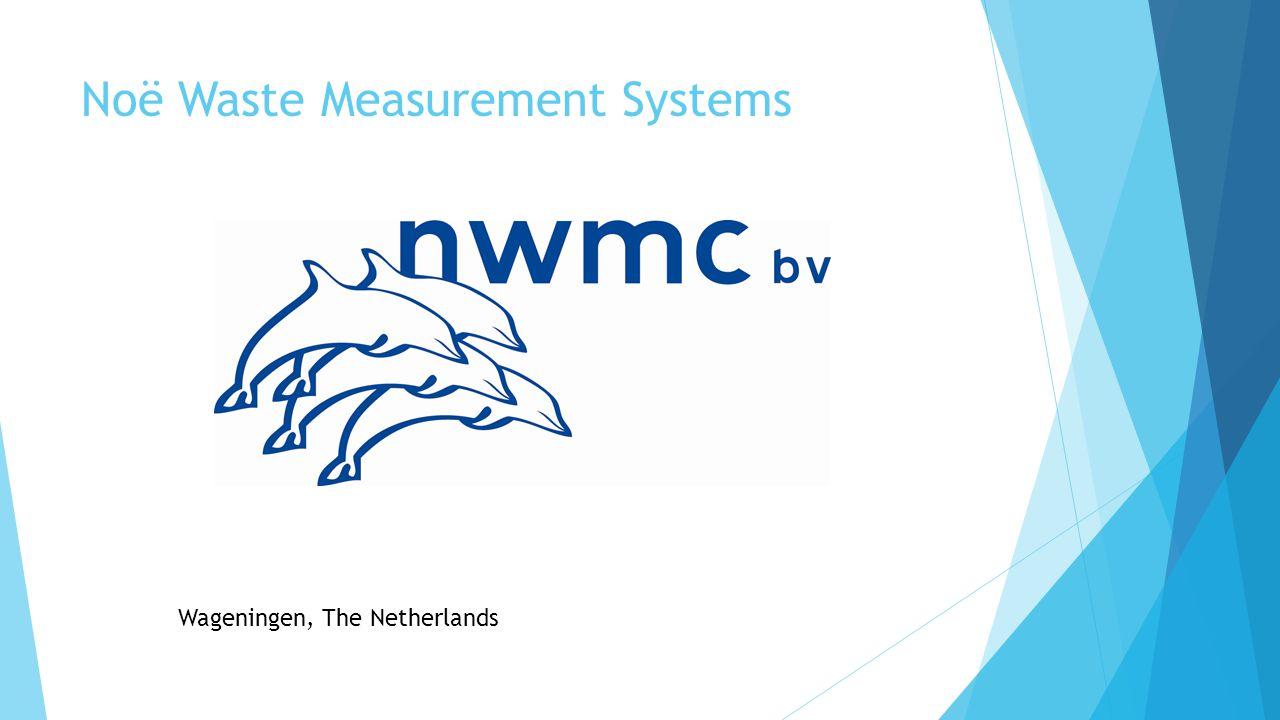 Noë Waste Measurement Systems Wageningen, The Netherlands