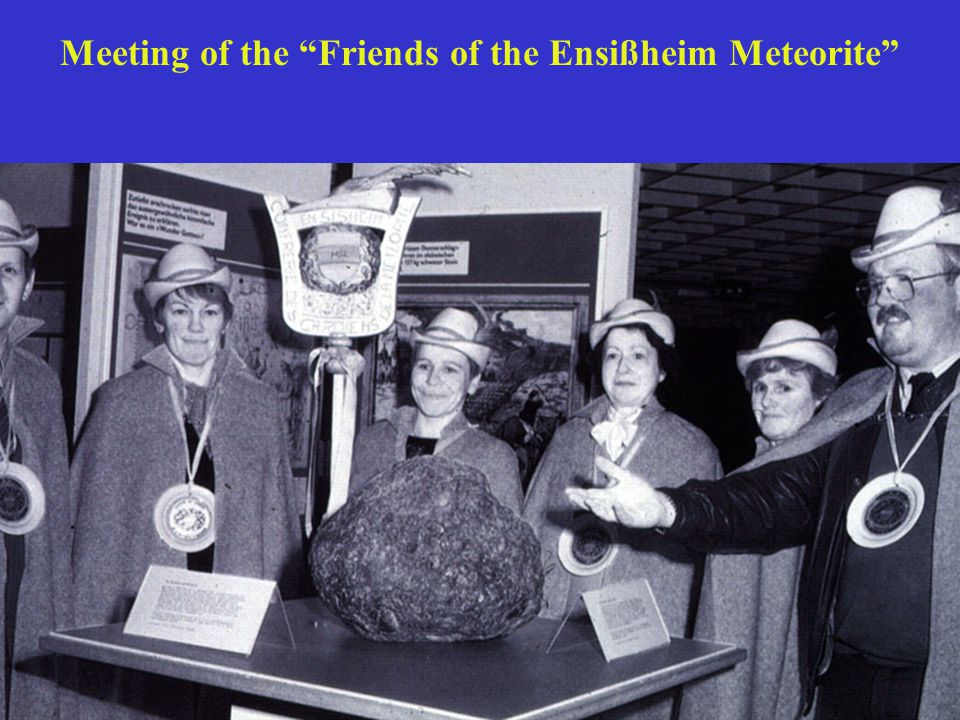 Meeting of the Friends of the Ensißheim Meteorite
