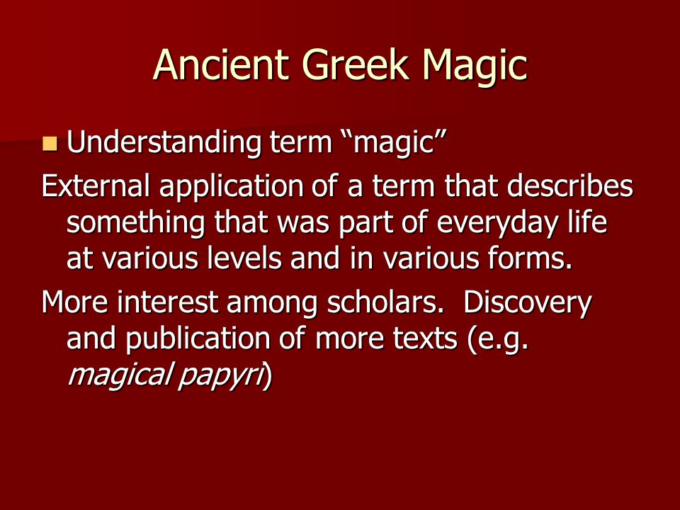 The magical papyri surviving today are only a few of a vast number, and consist an important testimony not only for the study of ancient magic and religion, but even more for the study of cultural practices, beliefs and values, and the reception, use and understanding of early Greek literature.