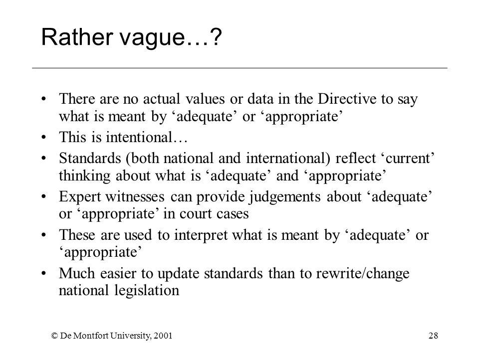 © De Montfort University, 200128 Rather vague….