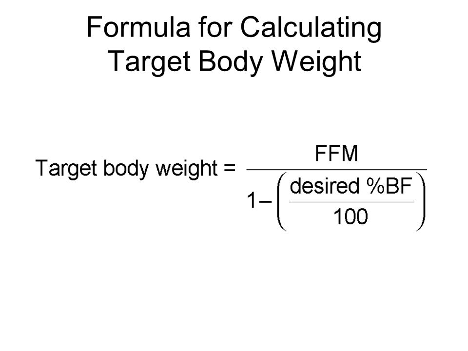 Formula for Calculating Target Body Weight