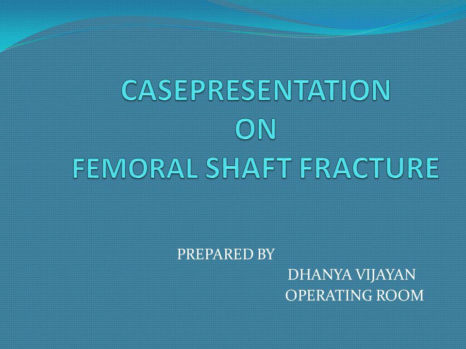 PREPARED BY DHANYA VIJAYAN OPERATING ROOM