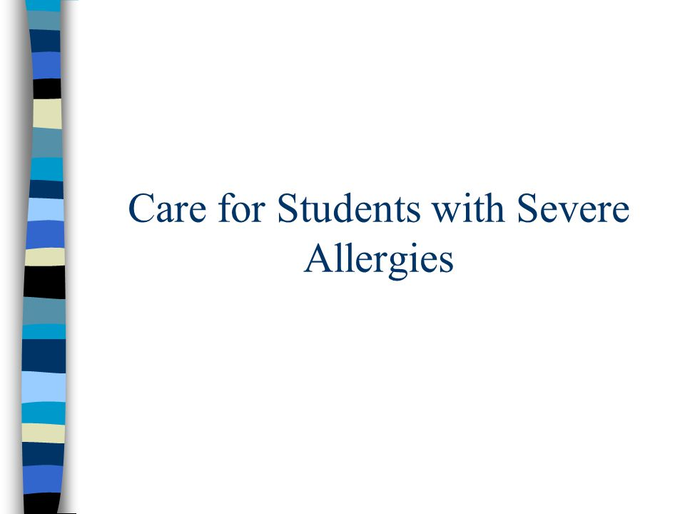 Care for Students with Severe Allergies