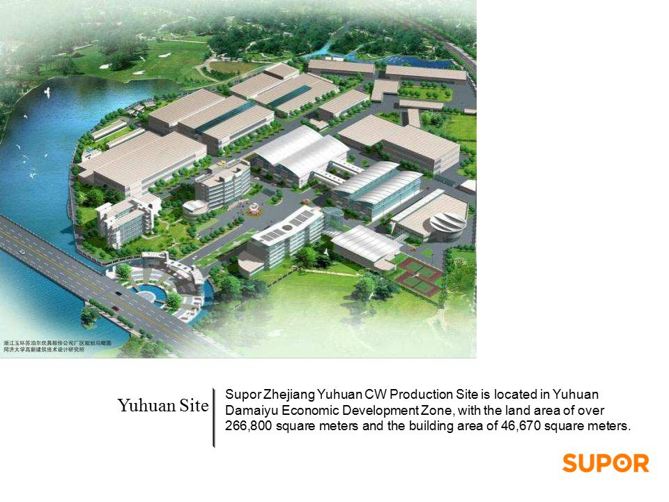 Supor Zhejiang Yuhuan CW Production Site is located in Yuhuan Damaiyu Economic Development Zone, with the land area of over 266,800 square meters and the building area of 46,670 square meters.