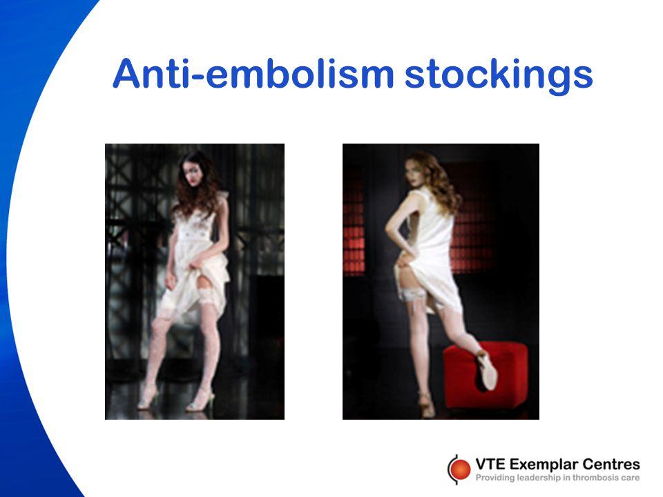 Anti-embolism stockings