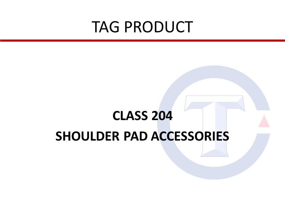 TAG PRODUCT CLASS 204 SHOULDER PAD ACCESSORIES