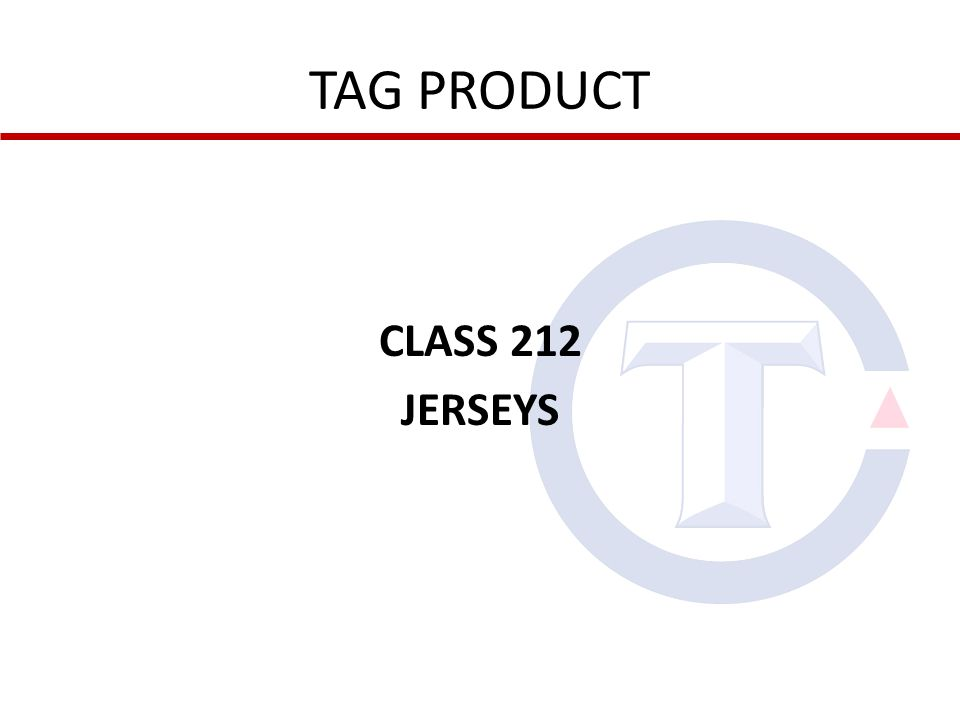 TAG PRODUCT CLASS 212 JERSEYS