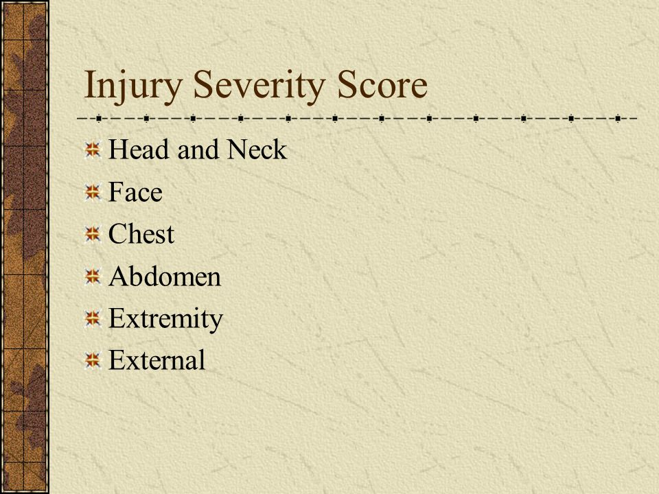 Injury Severity Score Head and Neck Face Chest Abdomen Extremity External
