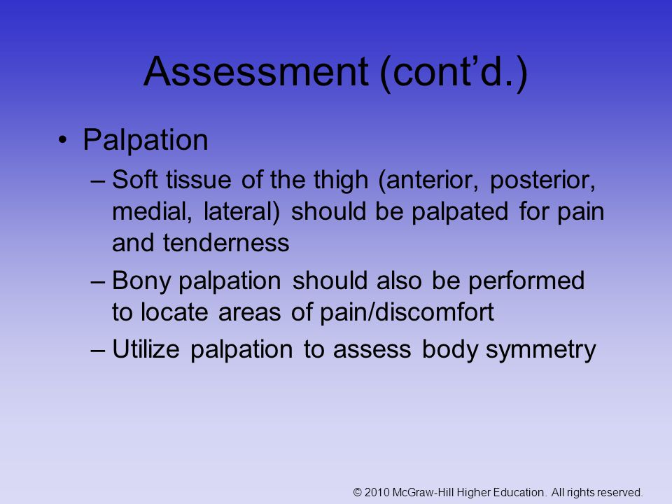 Legg-Calve'-Perthes Disease (cont'd.) Care –Bed rest to reduce chance of chronic condition –Brace to avoid direct weight bearing –Early treatment and head may reossify and revascularize Complication –If not treated early, will result in ill-shaping and osteoarthritis in later life