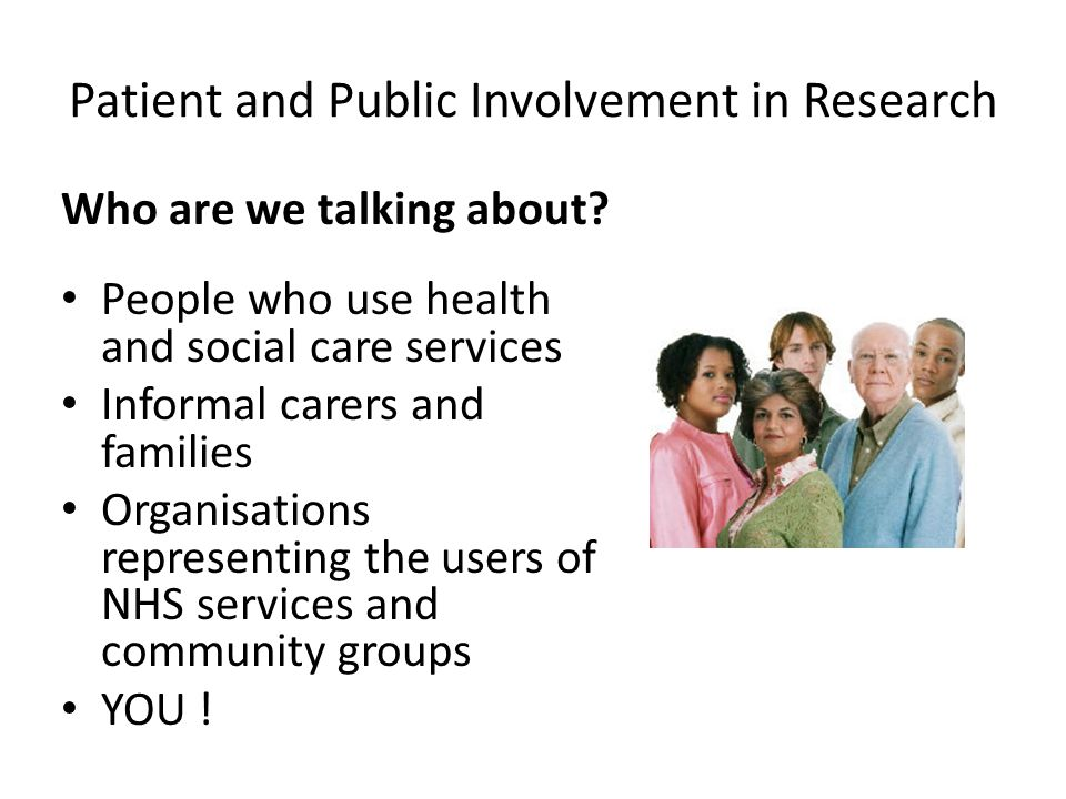 Patient and Public Involvement in Research Who are we talking about.