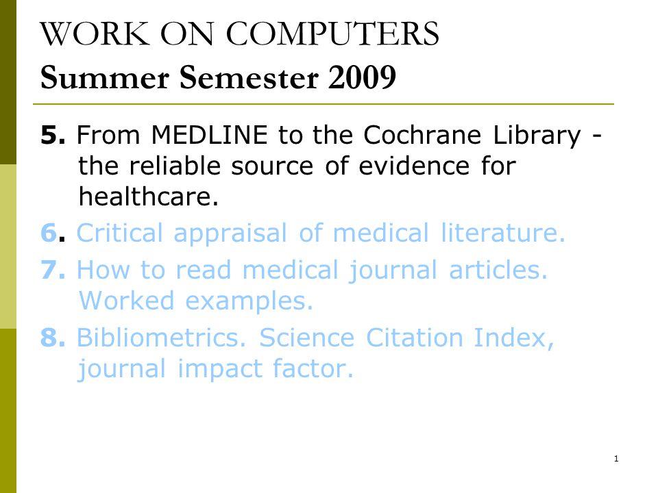1 WORK ON COMPUTERS Summer Semester 2009 5.