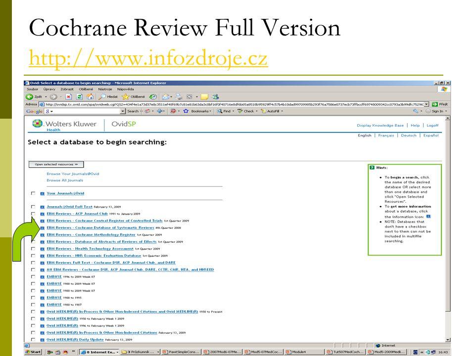 29 Cochrane Review Full Version http://www.infozdroje.cz http://www.infozdroje.cz