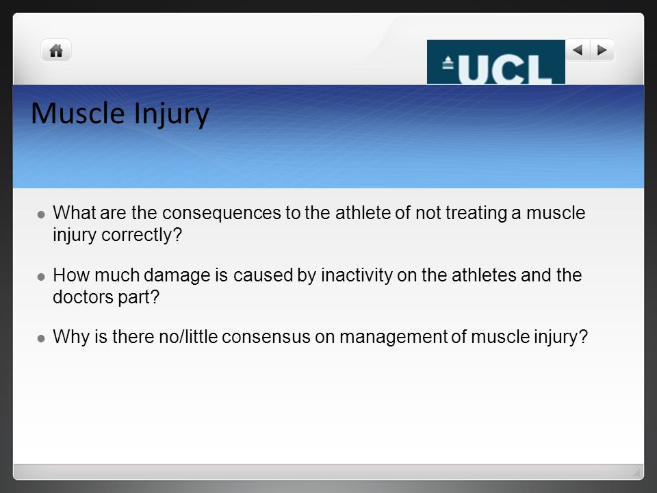 Muscle Injury What are the consequences to the athlete of not treating a muscle injury correctly? How much damage is caused by inactivity on the athle