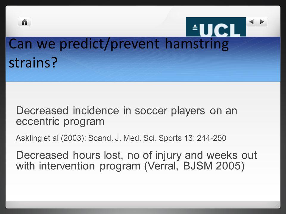 Can we predict/prevent hamstring strains.