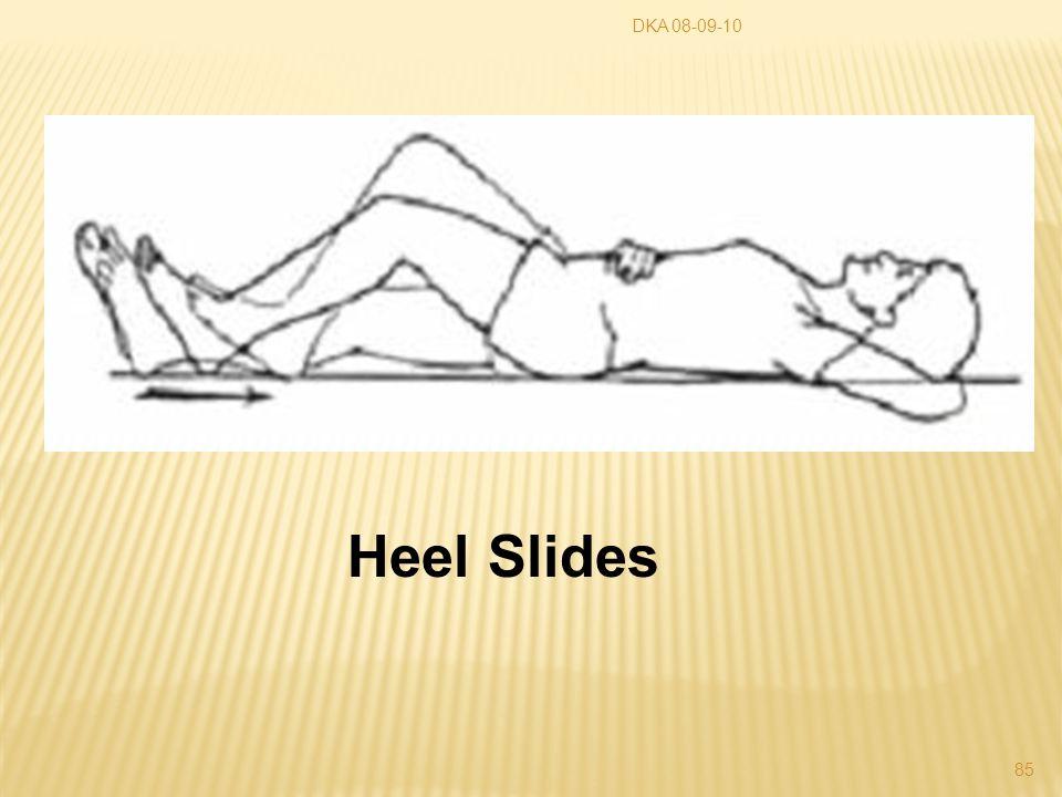 DKA 08-09-10 85 Heel Slides