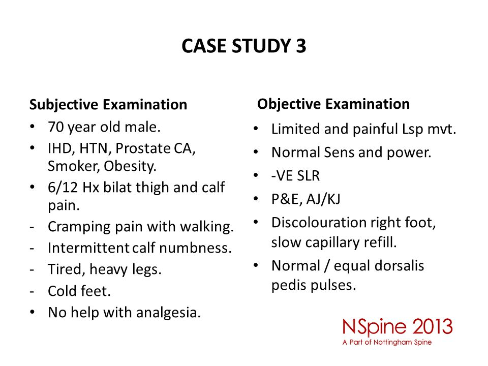 CASE STUDY 3 Subjective Examination 70 year old male.