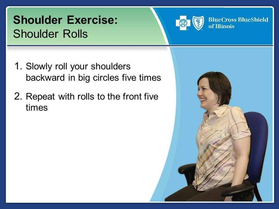 Shoulder Exercise: Shoulder Rolls 1.