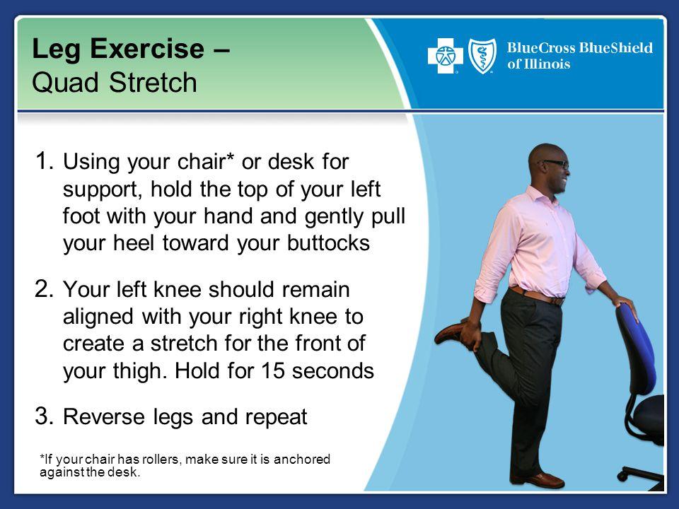 Leg Exercise – Quad Stretch 1.