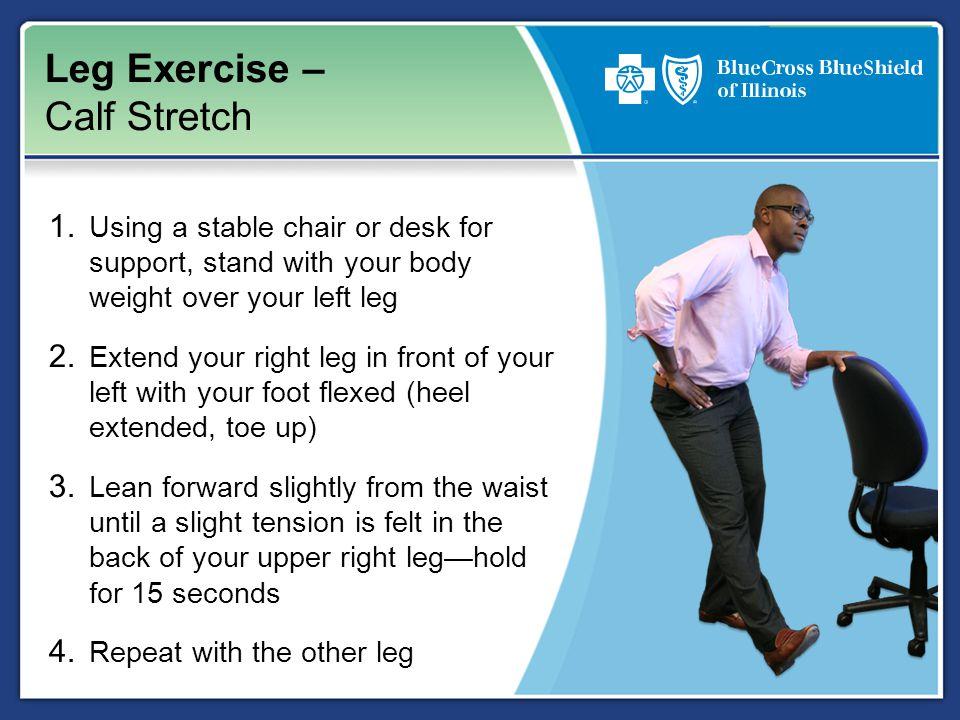 Leg Exercise – Calf Stretch 1.