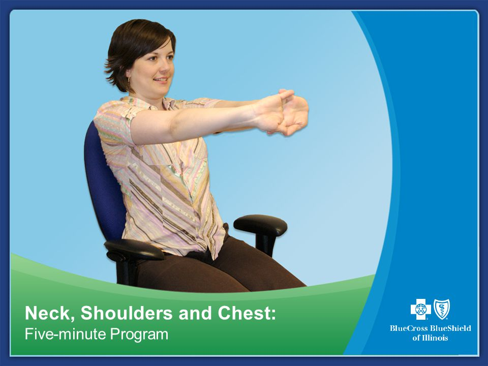 Neck, Shoulders and Chest: Five-minute Program