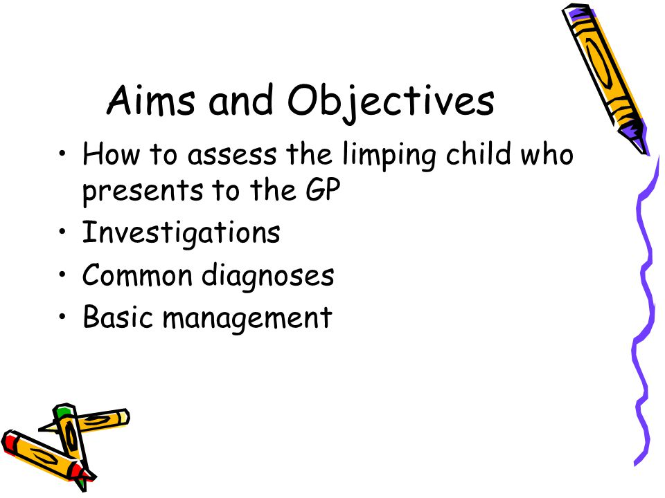 The Limping Child A common reason for a child to present Long list of potential diagnoses, some of which demand urgent treatment How do they present.