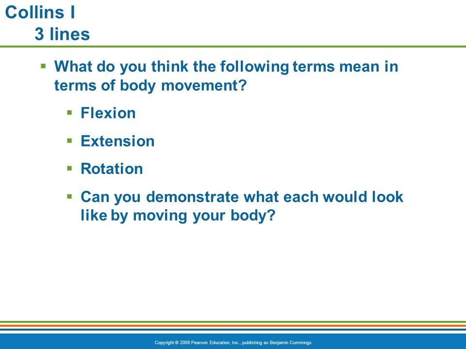 Copyright © 2009 Pearson Education, Inc., publishing as Benjamin Cummings Types of Muscles