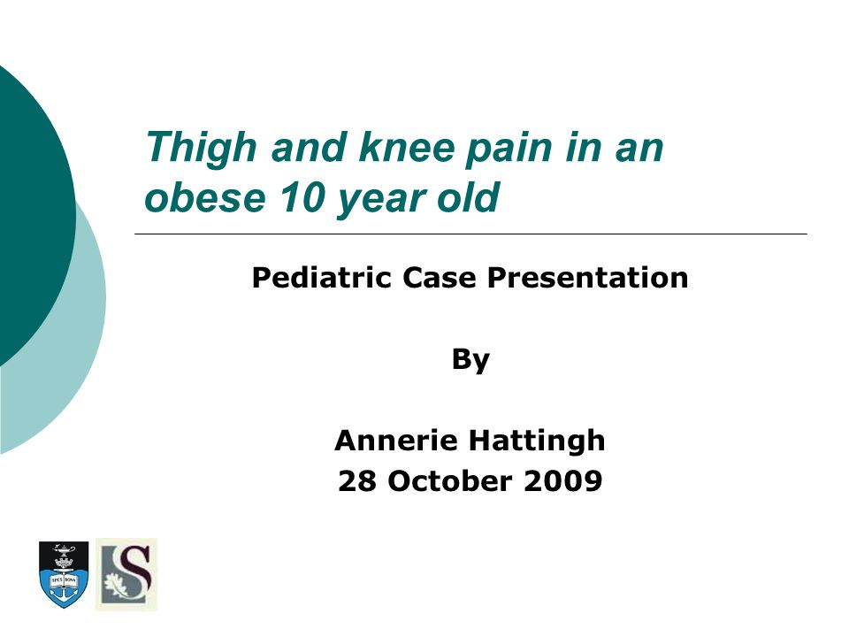 History  10 yr old boy presents to ED with 1 week history of ® thigh + knee pain.