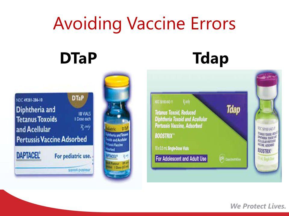 Avoiding Vaccine Errors DTaPTdap