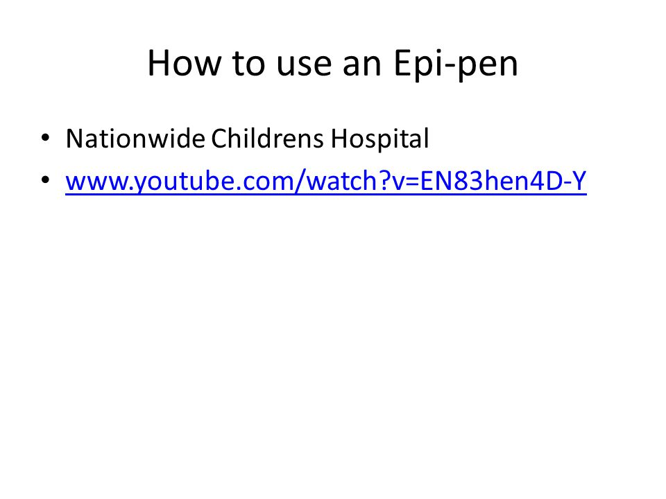 How to use an Epi-pen Nationwide Childrens Hospital www.youtube.com/watch?v=EN83hen4D-Y