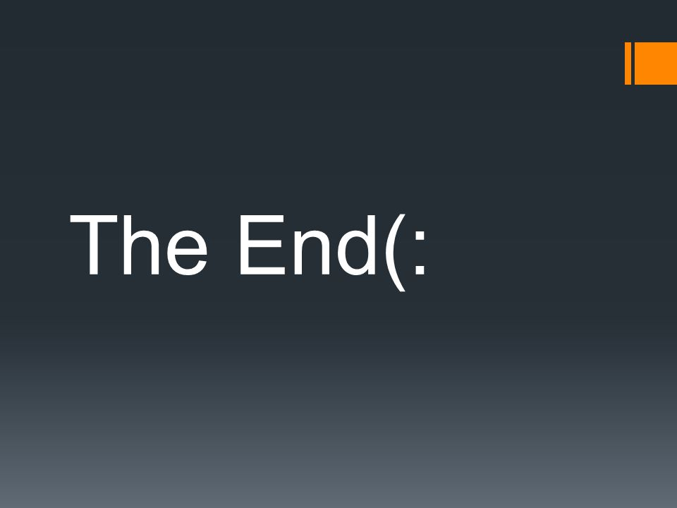 The End(: