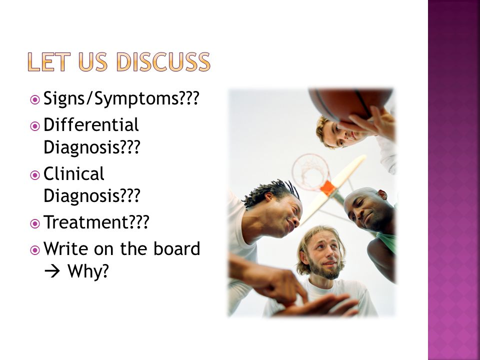  Signs/Symptoms .  Differential Diagnosis .  Clinical Diagnosis .
