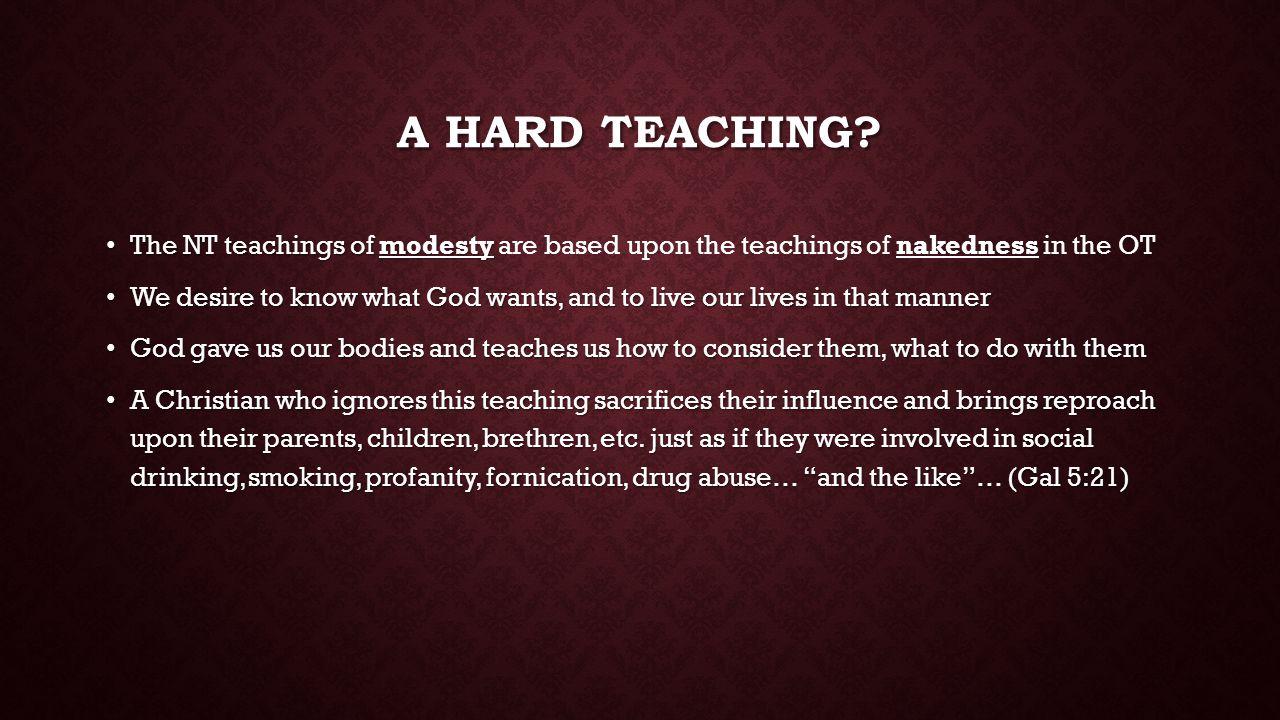A HARD TEACHING.