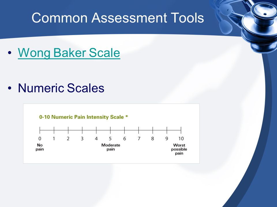 Common Assessment Tools Wong Baker Scale Numeric Scales