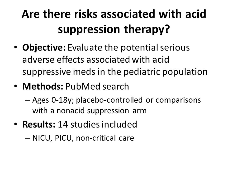 Are there risks associated with acid suppression therapy.