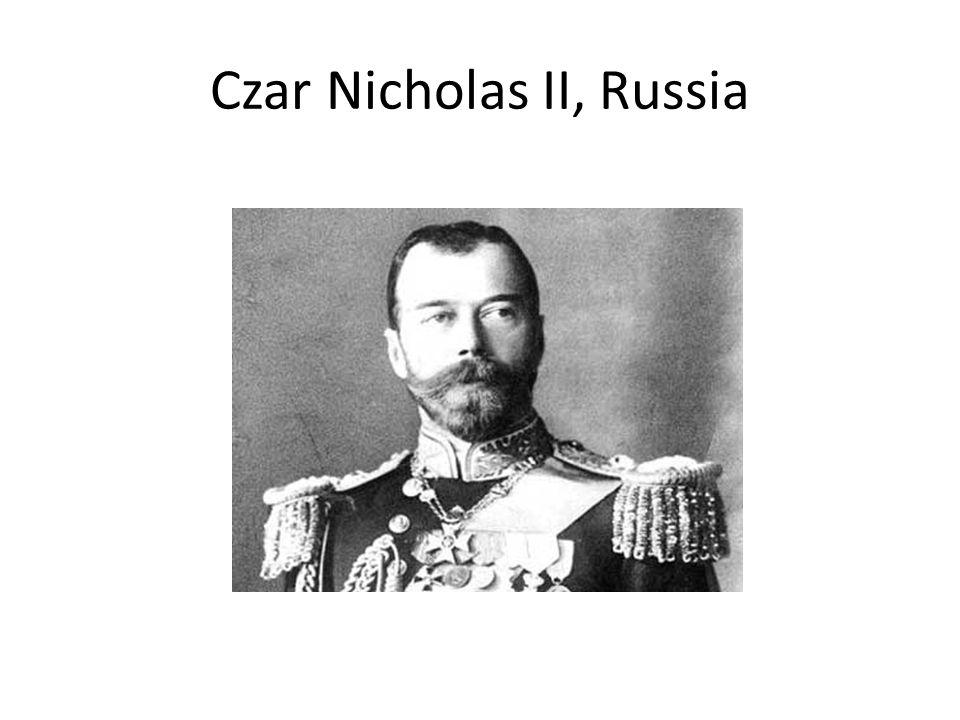Czar Nicholas II, Russia