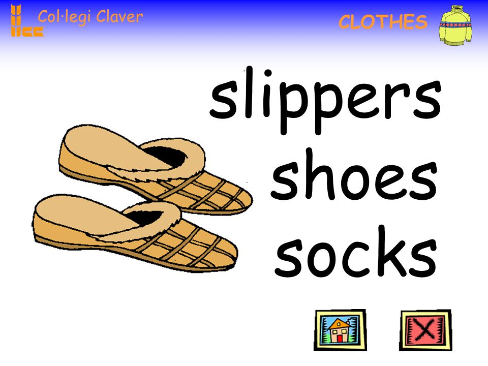 Col·legi Claver CLOTHES socks boots shoes