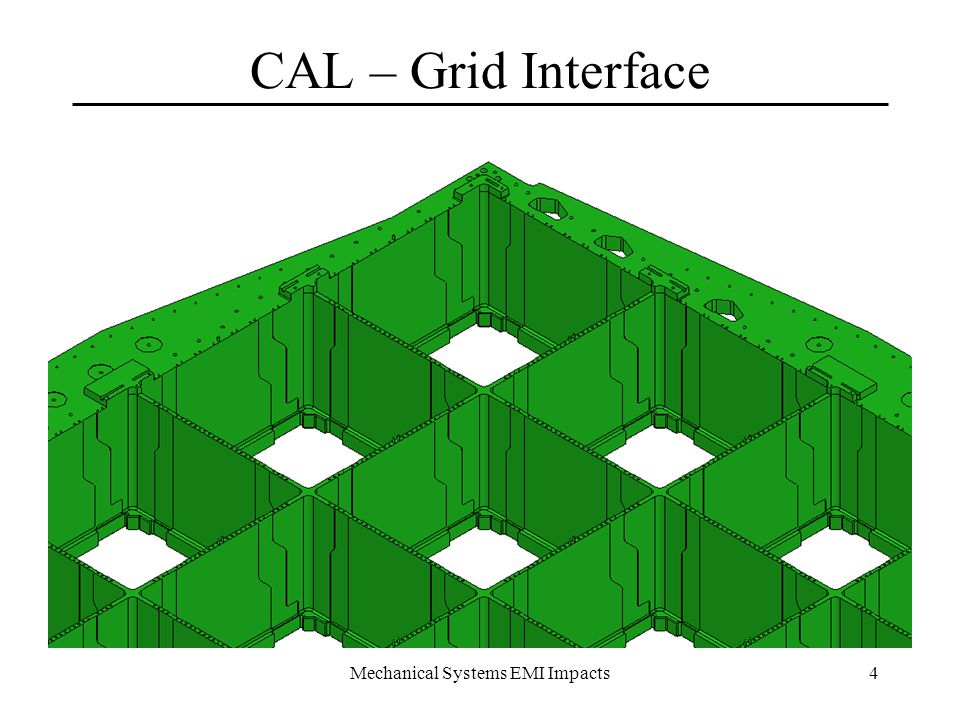 Mechanical Systems EMI Impacts4 CAL – Grid Interface