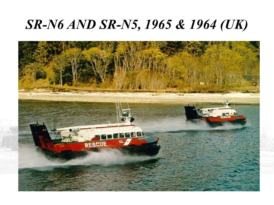 SR-N6 AND SR-N5, 1965 & 1964 (UK)