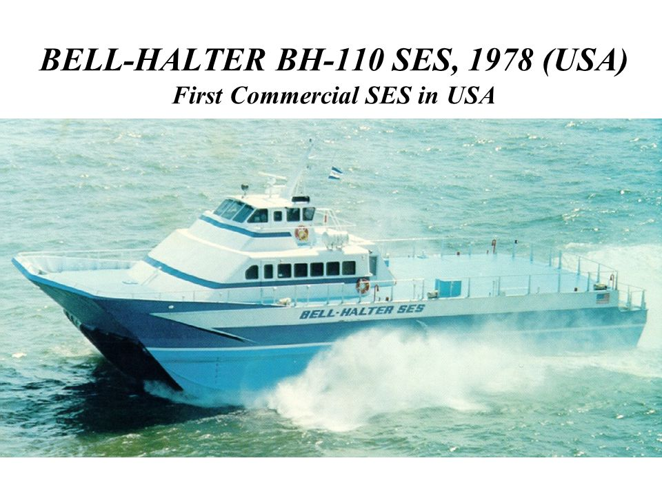 BELL-HALTER BH-110 SES, 1978 (USA) First Commercial SES in USA