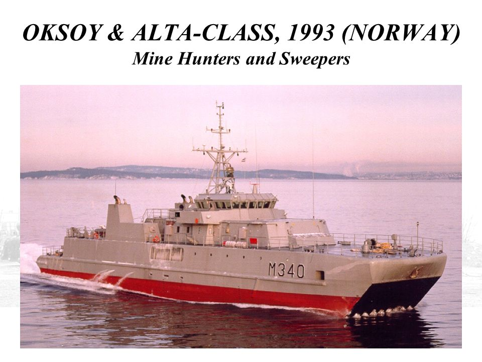 OKSOY & ALTA-CLASS, 1993 (NORWAY) Mine Hunters and Sweepers