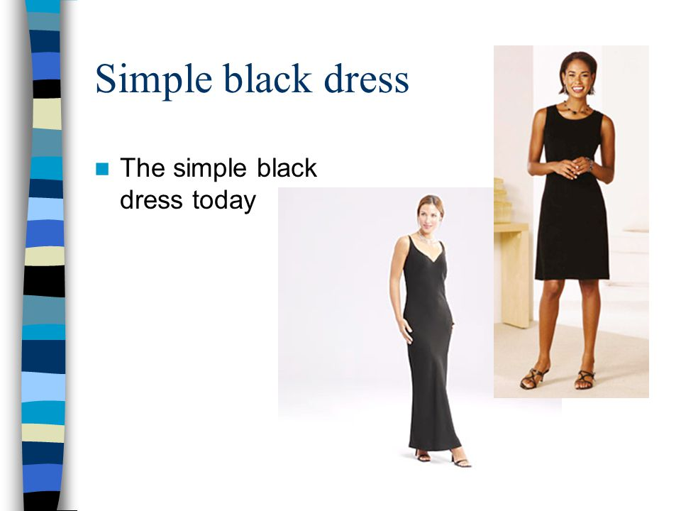 The simple black dress today