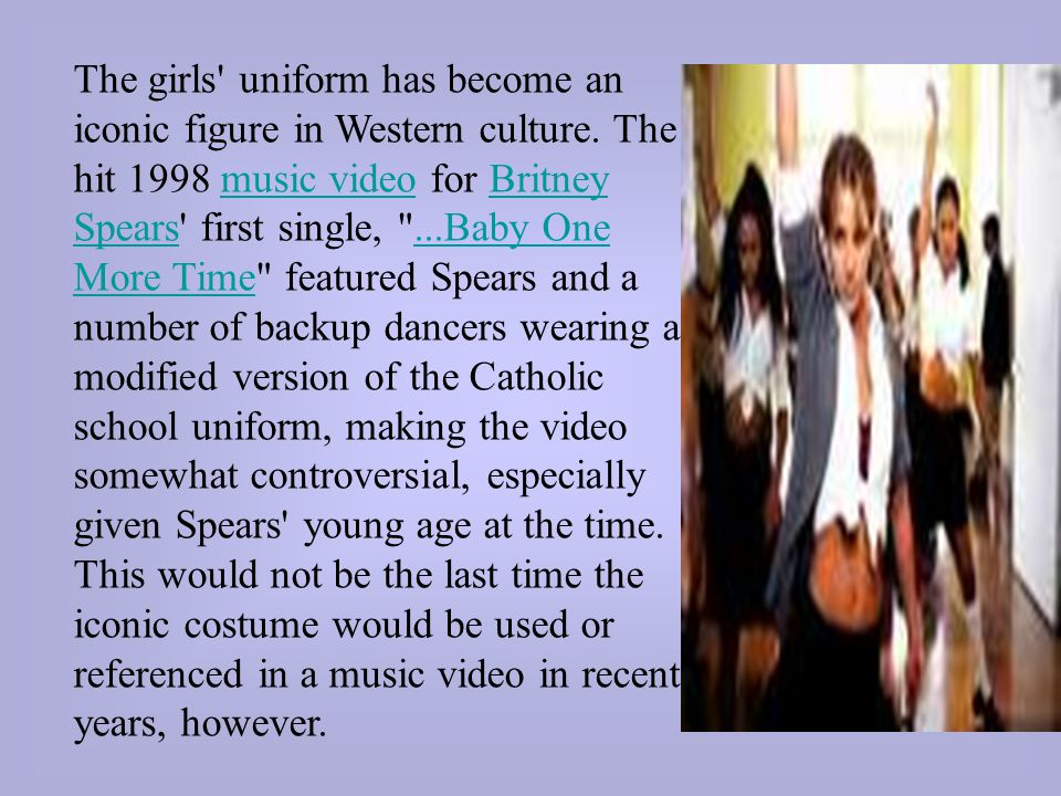 The girls uniform has become an iconic figure in Western culture.