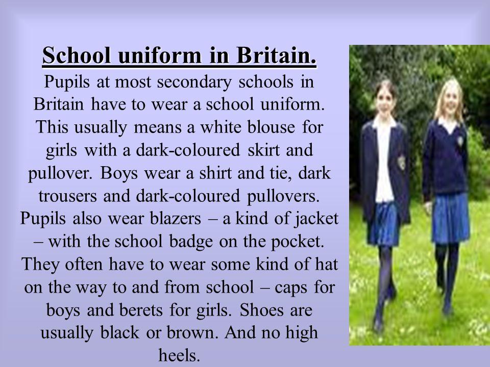 School uniform in Britain.