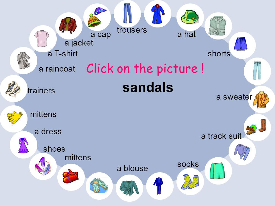 a raincoat a T-shirt gloves shorts Click on the picture .
