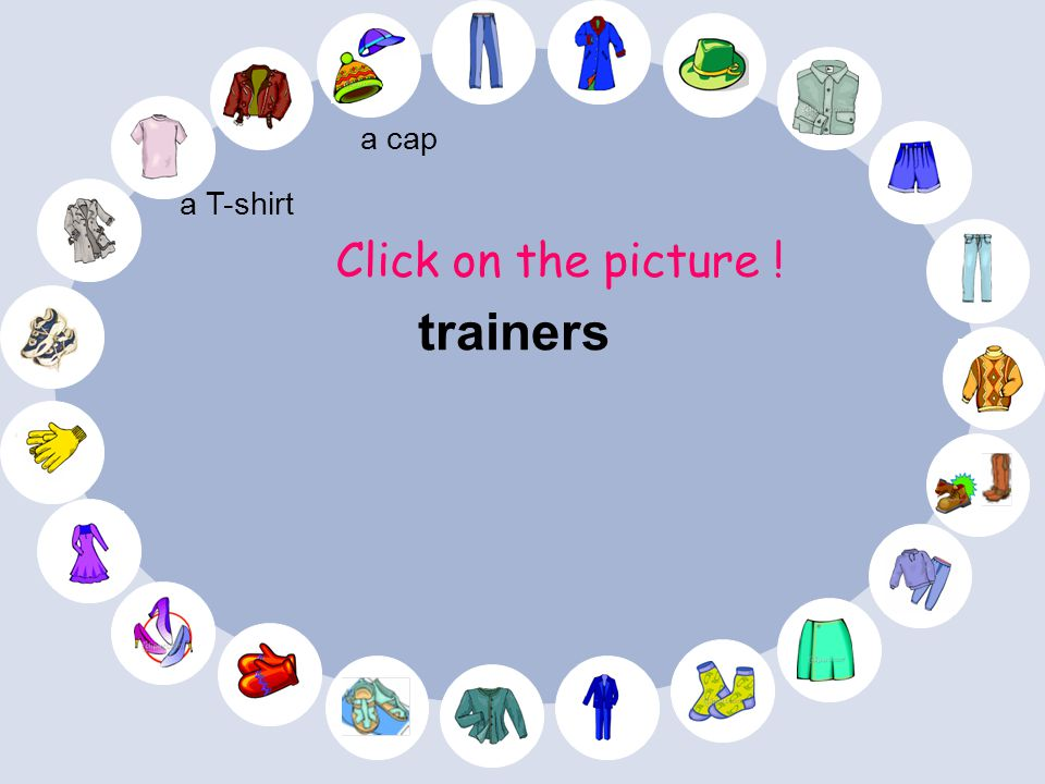 Click on the picture ! a T-shirt a cap