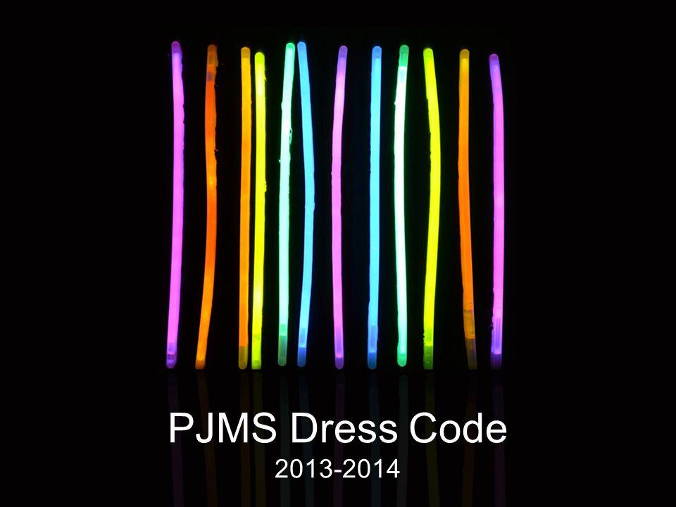 PJMS Dress Code 2013-2014