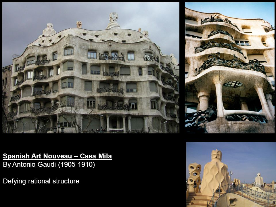 Spanish Art Nouveau – Casa Mila By Antonio Gaudi (1905-1910) Defying rational structure