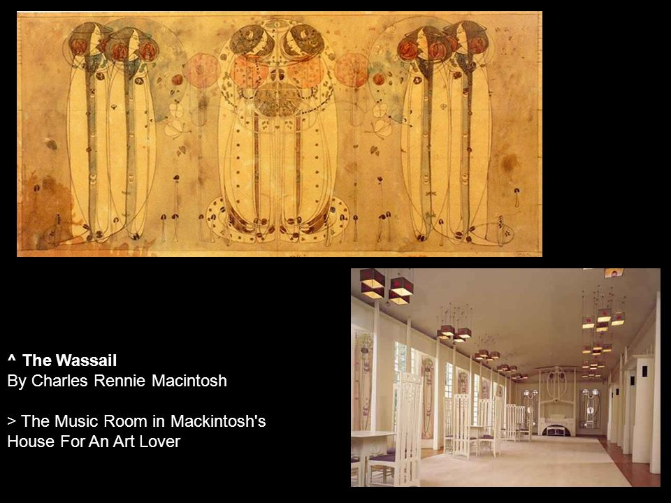 ^ The Wassail By Charles Rennie Macintosh > The Music Room in Mackintosh s House For An Art Lover